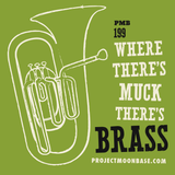 PMB199: Where There's Muck There's Brass