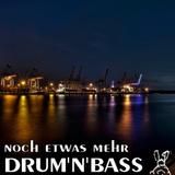 Noch etwas mehr Drum'n'Bass