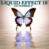 LIQUID EFFECT 10  **(CATCH ME ON DOSE RADIO TODAY FROM 5 TO 7 UK TIME ) 30/03/19
