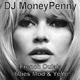 DJ MoneyPenny - OulalaFrenchYéYéMod