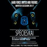 species Kai @ Hard Force United & Friends (Winter Session 2017)