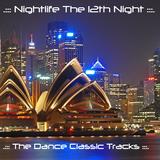 .::: Nightlife The 12th Night :::.::: The Dance Classic Tracks :::.