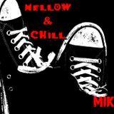Mellow & Chill Mix (By MIKE MrLocomix)