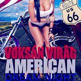Dj Flower (Voksán Virág) - Live @ Mundo Győr American Dream Night 2012.07.21.