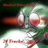 DJ Play. Masked Rider Songs. 仮面ライダーの歌