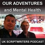 Episode 58: Our Adventures & Mental Health
