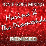 JGM399: Marina and the Diamonds - REMIXED