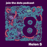 Join The Dots #8 // Helen S