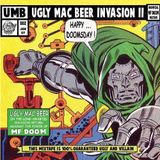 Ugly Mac Beer Invasion Vol 2 (The Unofficial MF DOOM mixtape)