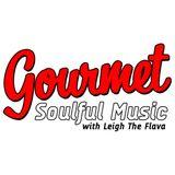 GOURMET SOULFUL MUSIC - 08-04-15