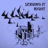 Serving It Right @ No Fun Radio 1/4/18