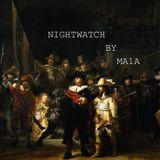 NIGHT WATCH BY MA1A
