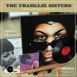 The Franklin Sisters (Erma, Aretha, Carolyn)