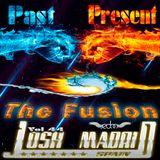 Josh Madrid Vol 44 The Fusion Past & Present