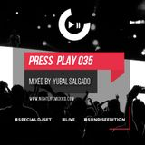 Nightlife México - Press Play (Episode 035 by: Yubal Salgado)