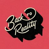 Back to Reality (remixed)