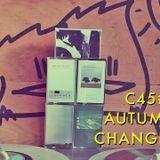 C 45 #4 - Autumn Changes