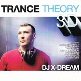 Trance Theory 3D Mixed By DJ X-Dream (2003)