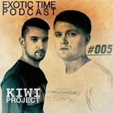 KIWI Project— Exotic Time Podcast #005 (Exotic Time Podcast #005)