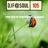 SlaveToTheRhythm Vol09 (Trip Hop and Downtempo Classics)