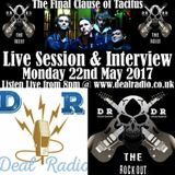 The Rock Out 22nd May 2017 with The Final Clause Of Tacitus LIVE