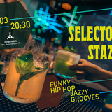 @SputnikCoctailBar&SelectorStazz prez. FunkyHipHop&JazzyGrooves Night (opening set- 02.03.2017)