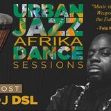 DJ DSL URBANJAZZ DANCE SESSIONS - FRIDAY NITE DANCE PARTY..........