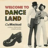 Welcome To Danceland!