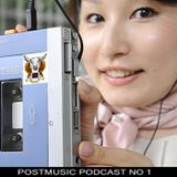 POSTMUSIC Podcast MARCH 2011