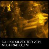 Dj Lixx - Silvester 2011 Mix 4 Radio_FM