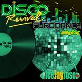 Disco Revival EuroDance Mix Vol 3 by DeeJayJose