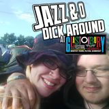 Jazz & O Dick Around - Glasto 2016