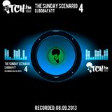 DJ BobaFatt - The Sunday Scenario 4 - ITCH FM (08-SEP-2013)