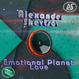 Alexander Shevtsov - Emotional Planet Love (04.07.2018)