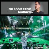 Big Room Radio # 23 By Guztavo Mx
