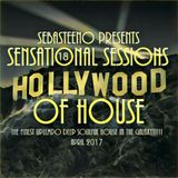 Sensational Sessions 18 - THE HOLLYWOOD OF HOUSE!