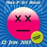 Mike-P Set Retro House Juin 2013