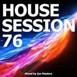 VA - House Session 76 (Mixed by Ian Masters)