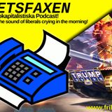 Avsnitt 122 – I love the sound of liberals crying in the morning!