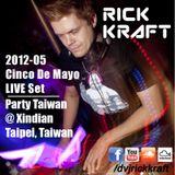 Rick Kraft PartyTaiwan Cinco de Mayo LIVE 2012-05