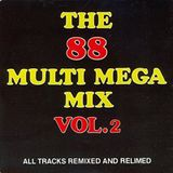 The 88 Multi Mega Mix 2