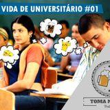 TNC05 – Vida de Universitário Pt.1