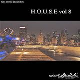 Mr. Tony Technics - H.O.U.S.E Vol 8