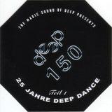 Dj Deep - Deep Dance 150: 25 Jahre Deep Dance (2015) - Megamixmusic.com