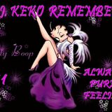 DJ Keko Remember @ Always Pure Feeling Vol.1