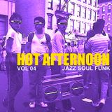 Hot Afternoon Vol. 04
