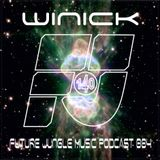 Winick  – Future Jungle music podcast 004