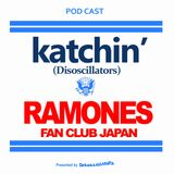 ラモーンズ・トークショー!Yuki & katchin' Talkin' about RAMONES!!!