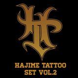 Hajime tattoo set vol.2