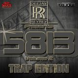[DJREYREY PRESENTS] 58THIRTEEN MIXX VOL2 TRAP EDITION